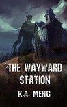 The Wayward Station
