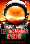Detonation Event (Mars Wars #1)
