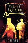 We Have a Decision (Mrs. Shaw's Club #2)
