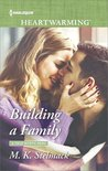 Building a Family (A True North Hero #2)