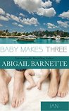 Baby Makes Three:...