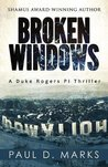 Broken Windows (Duke Rogers Pi)