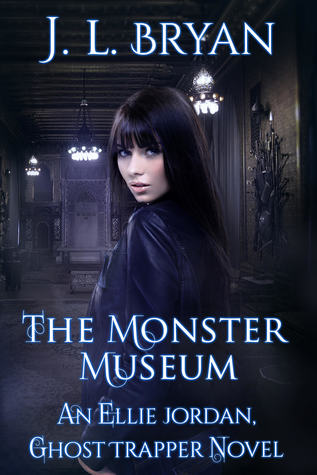 The Monster Museum by J.L. Bryan