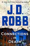 Connections in Death (In Death, #48) by J.D. Robb