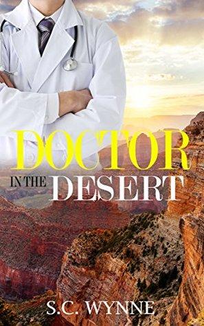 Doctor in the Desert by S.C. Wynne