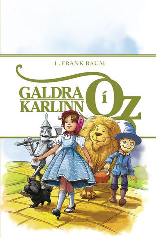 Galdrakarlinn í Oz (Oz, #1)