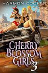 Cherry Blossom Girls 3 (Cherry Blossom Girls #3)