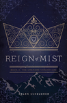 Reign of Mist (The Oremere Chronicles, #2)