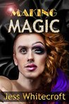 Making Magic by Jess Whitecroft