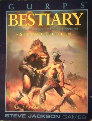 Gurps Bestiary Animals Monsters And Were Creatures By Steffan O Sullivan