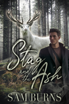 Stag and the Ash (The Rowan Harbor Cycle, #5)