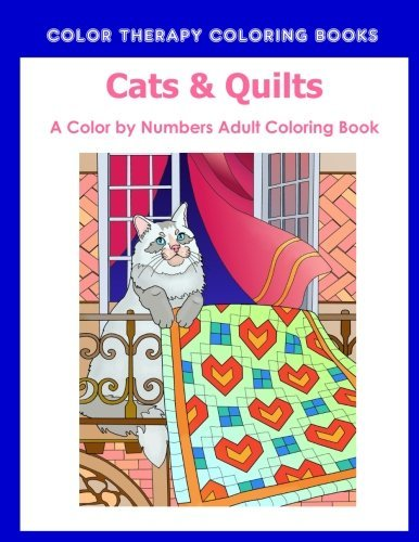 Cat & Quilts Color by Numbers Adult Coloring Book