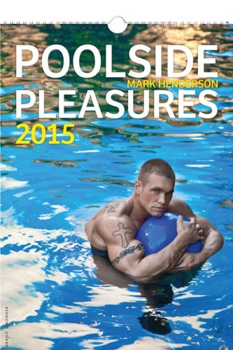 Poolside Pleasures 2015 Calendar