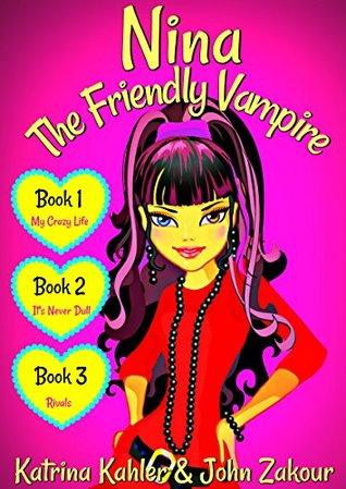 Nina the Friendly Vampire - Part 1: Books 1, 2 & 3