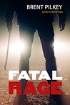 Fatal Rage (The Rage Series Book 5)