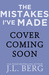 The Mistakes I've Made by J.L. Berg