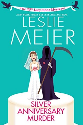 Silver Anniversary Murder (Lucy Stone #25)