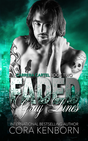 Faded Gray Lines (Carrera Cartel #2)
