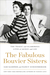 The Fabulous Bouvier Sisters by Sam Kashner