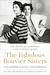 The Fabulous Bouvier Sisters by Sam Kashner