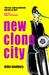 New Clone City by Mike Hembury