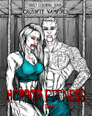 Adult Coloring Book Horror Fitness: Crossfit Vampires
