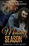 Mating Season (Morgan Clan Bears, #1)