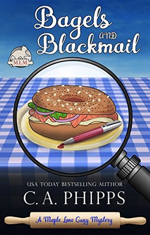 Bagels and Blackmail (Maple Lane Cozy Mysteries #2)