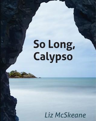 """""""So  Long Calypso"""""""