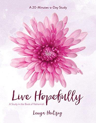 Live Hopefully: A Study in the Book of Nehemiah (Fresh Life Series)