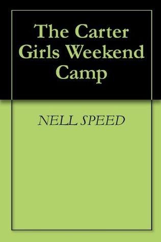 The Carter Girls Weekend Camp