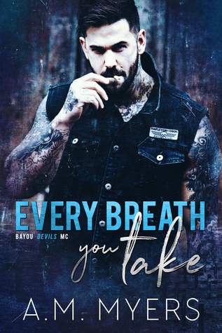 Every Breath You Take by A.M. Myers