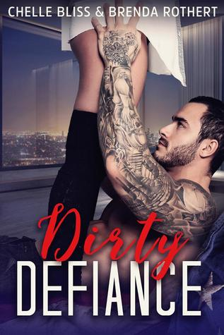 Dirty Defiance (Filthy Politics, #3)