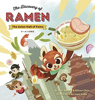The Discovery of Ramen by Phil Amara