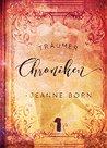 Träumer Chroniken by Jeanne Born