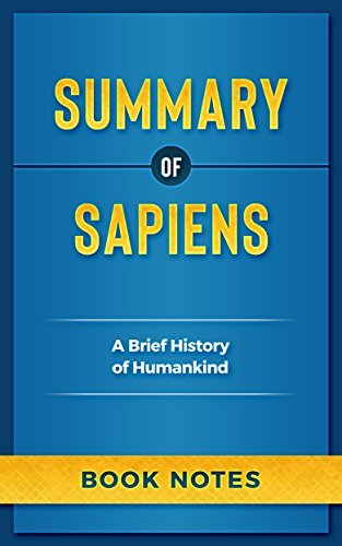 Summary of Sapiens: A Brief History of Humankind