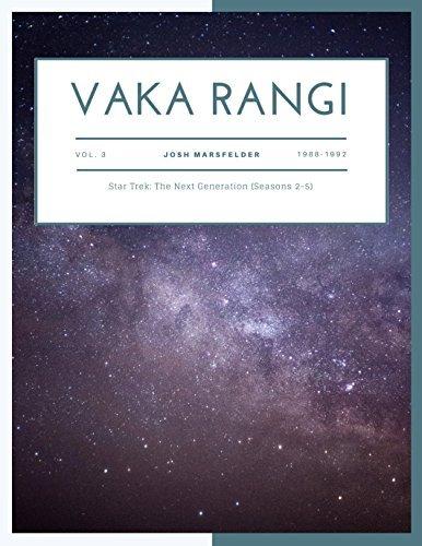 Vaka Rangi Volume 3: Star Trek: The Next Generation (Seasons 2-5)