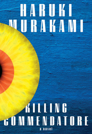 Killing Commendatore, a fantasy, magical realism novel