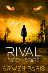 Rival (Fate of the Stars, #2)