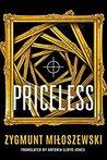 Priceless by Zygmunt Miloszewski