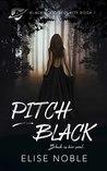 Pitch Black (Blackwood Security, #1)