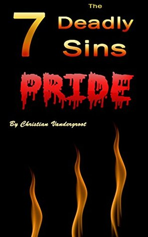 Pride: The 7 Deadly Sins