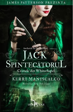 Jack Spintecătorul. Crimele din Whitechapel ( Anchetele lui Audrey Rose, #1)