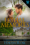 Lethal Memories by Haven Rose