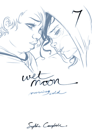 Wet Moon Vol. 7: Morning Cold