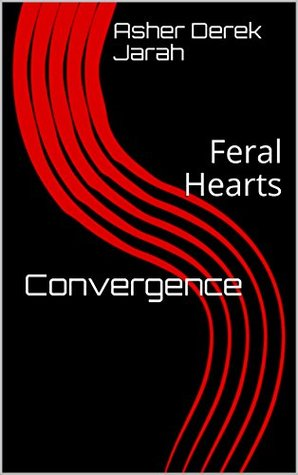Convergence (Feral Hearts #1)