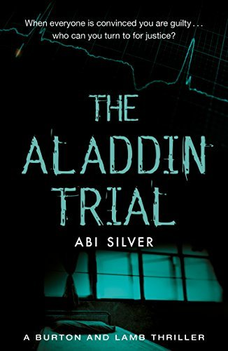 The Aladdin Trial: A new Burton & Lamb thriller with an AI twist from the acclaimed author of The Pinocchio Brief