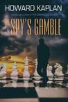 The Spy's Gamble