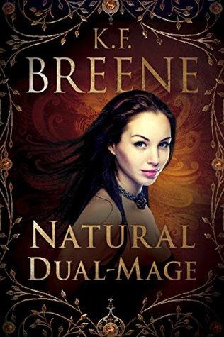 Natural Dual-Mage (Magical Mayhem #3)