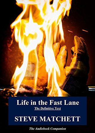 Life in the Fast Lane: The Definitive Text & Audiobook Companion